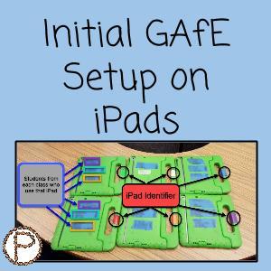 Initial GAFE Setup on iPads (1)