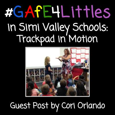 #GAFE4Littles in Simi Valley Schools