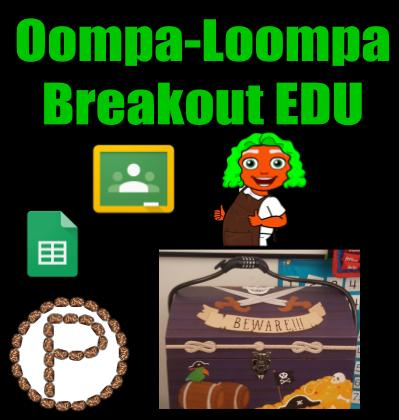 Oompa Loompa Breakout Edu Learning With Christine Pinto