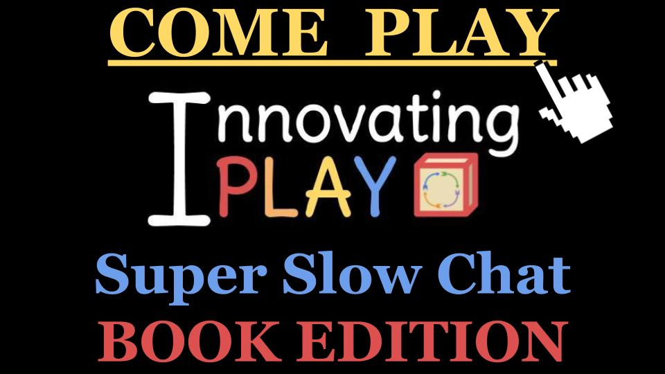 Super Slow Chat – Book Edition
